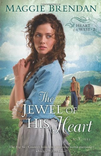 # The Jewel of His Heart: A Novel (Heart of the West)
