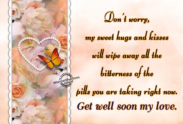 Get Well Soon Wishes For Boyfriend Pictures Images