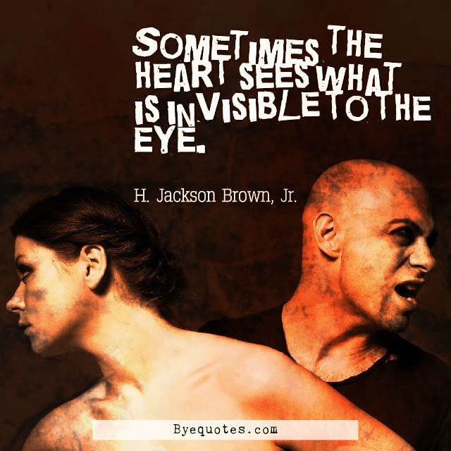 Sometimes The Heart Sees Quote By H Jackson Brown Jr