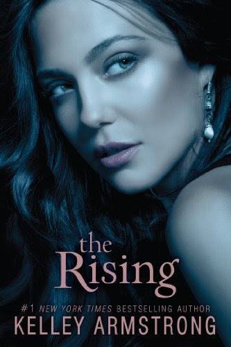 The Rising (Darkness Rising) by Kelley Armstrong