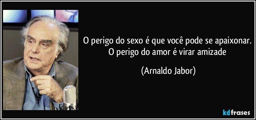 Quero Falar Hoje Com Você Mulher Madura Leia Mais Arnaldo Jabor