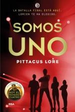 Somos uno (Legados de Lorien VII) Pittacus Lore