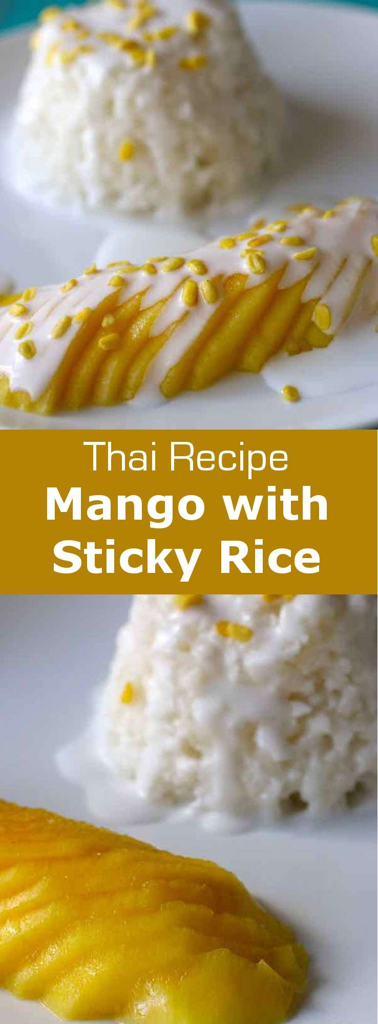Mango with Sticky Rice - Traditional Thai Recipe | 196 flavors
