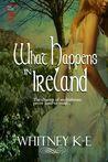 What Happens in Ireland