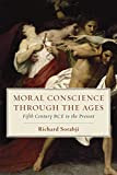 Moral Conscience through the Ages: Fifth Century BCE to the Present