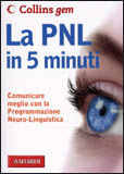 La PNL in 5 Minuti