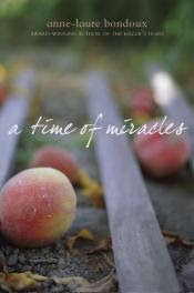 A Time of Miracles by Anne-Laure Bondoux book cover