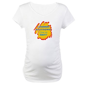 Government Shutdown Maternity T-Shirt