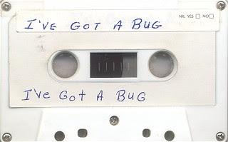 I've Got A Bug