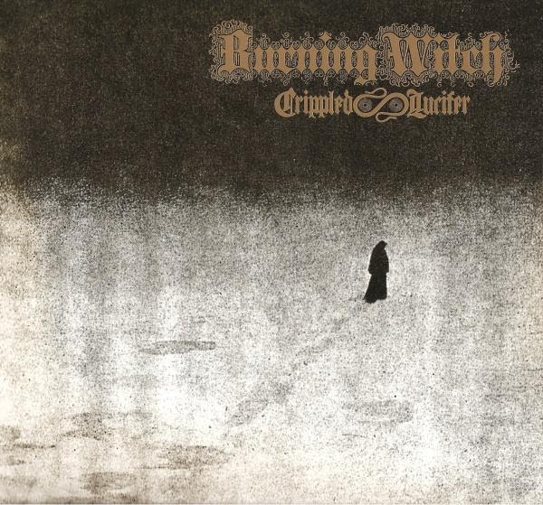 Burning Witch - Crippled Lucifer Album Cover