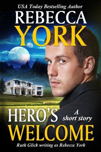 Hero's Welcome (A Fantasy & Futuristic Romance Short Story) by Rebecca York