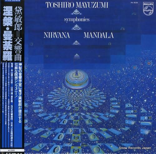 MAYUZUMI, TOSHIRO nirvana symphony