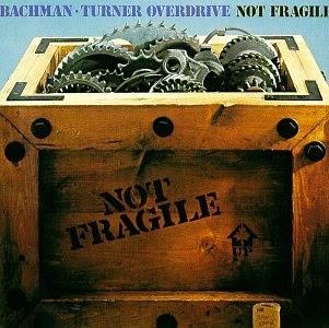 http://upload.wikimedia.org/wikipedia/en/e/ed/Bachman-Turner_Overdrive_-_Not_Fragile.jpg