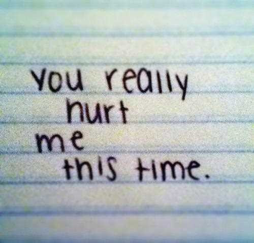 You Hurt Me Quote Quote Number 612982 Picture Quotes