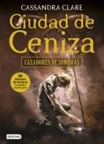 Ciudad de ceniza (Cazadores de Sombras II) Cassandra Clare