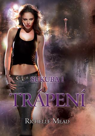 Trápení (Sukuba, #1)