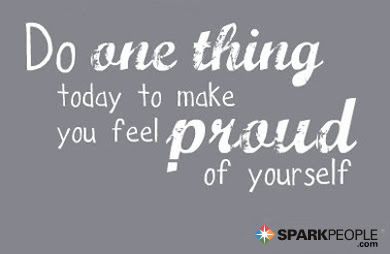 Do One Thing Today To Make You Feel Proud Of Yourself Sparkpeople