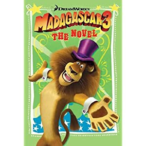 Madagascar 3: The Novel