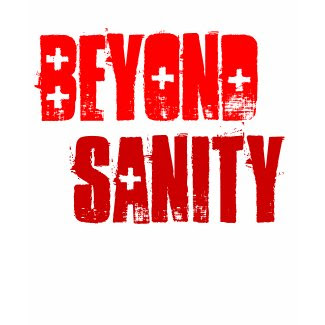 Beyond Sanity, shirts shirt