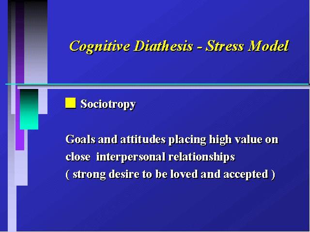 Cognitive Diathesis - Stress Model