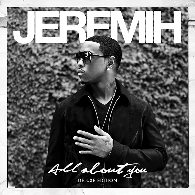 Jeremih - All About You (Deluxe Edition) [iTunes Plus AAC M4A]