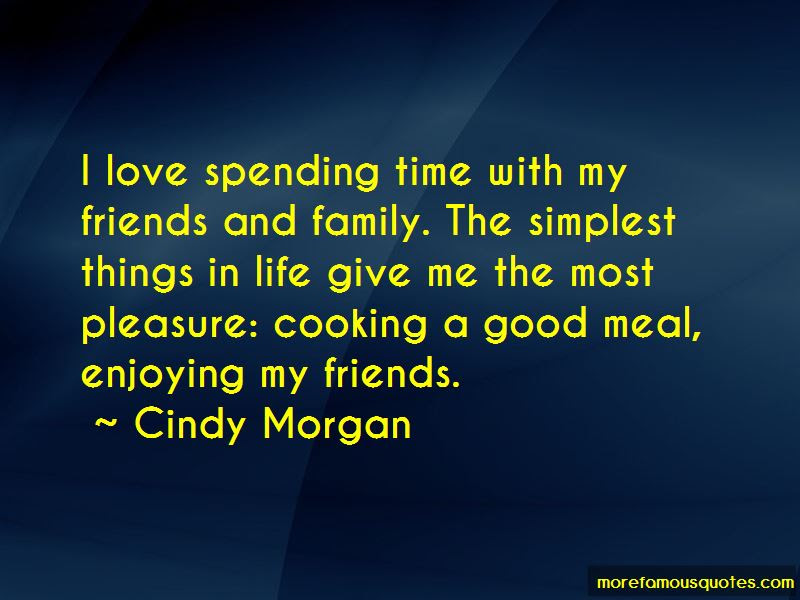 Quotes About Spending Time With Good Friends Top 8 Spending Time