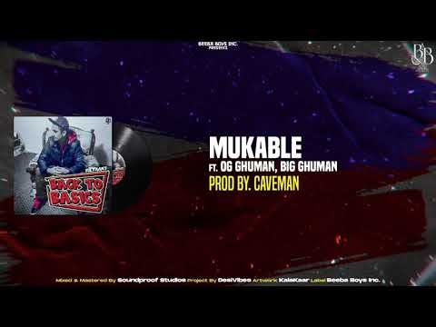 Sultaan - Mukable ft. OG Ghuman & Big Ghuman (Official Audio) BACK TO THE BASICS