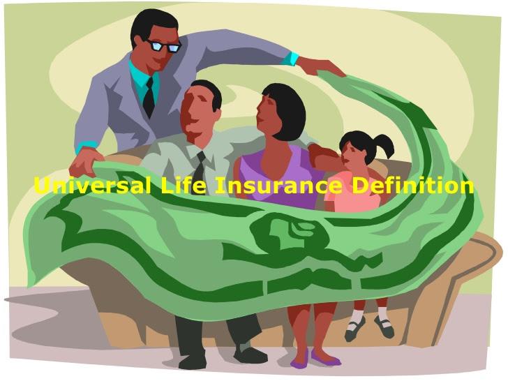 Universal life insurance definition - insurance
