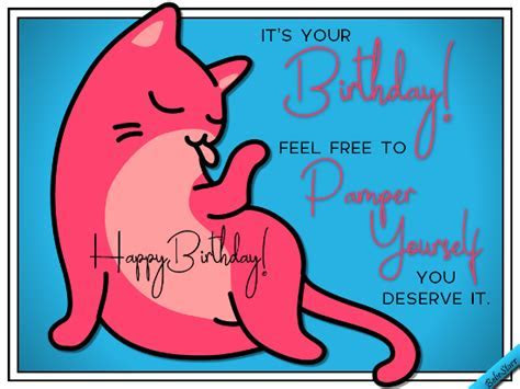Pamper Yourself. Free Birthday for Her eCards, Greeting