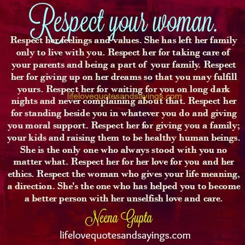 Quotes About Respect Your Woman 22 Quotes