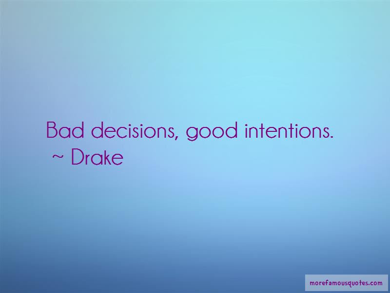 Quotes About Good Intentions Top 310 Good Intentions Quotes From
