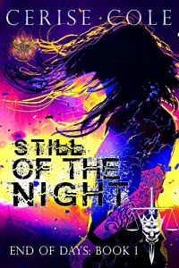 Still of the Night by Cerise Cole
