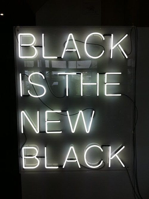 Black is the black.