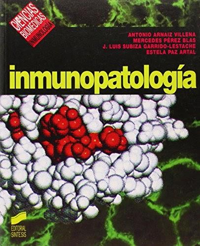 Nibusjackmea: libro Inmunopatología Antonio Arnaiz Villena ...