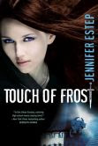 Touch of Frost (Mythos Academy Series #1)