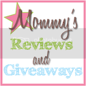 Mommys Reviews and Giveaways