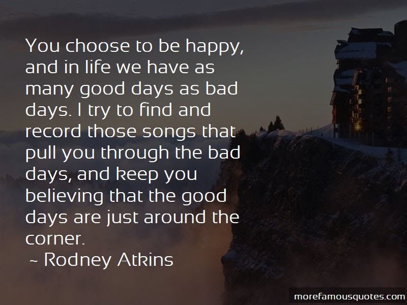 You Choose To Be Happy Quotes Top 56 Quotes About You Choose To Be