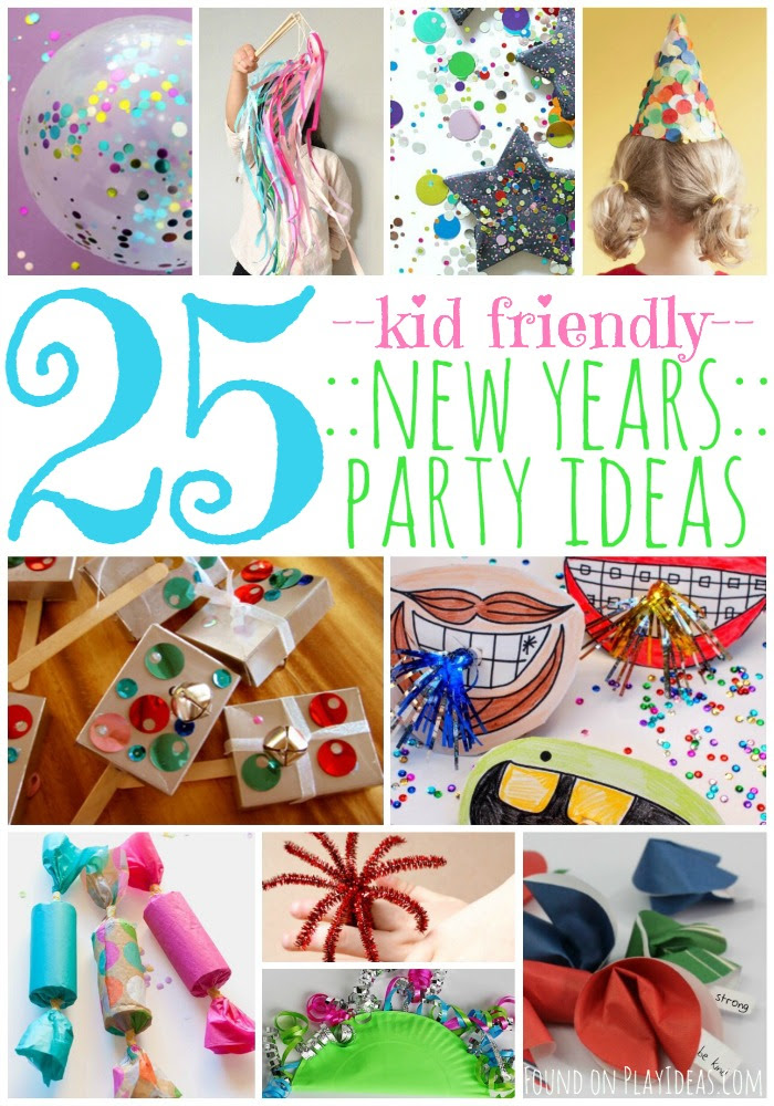 25 Kid Friendly New Years Party Ideas