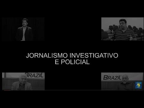 Jornalismo Investigativo é tema de Documentário