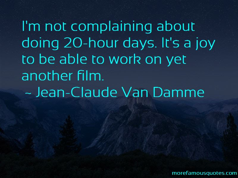 Quotes About Complaining At Work Top 37 Complaining At Work Quotes
