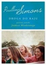 "Paullina Simons ""Droga do raju"""