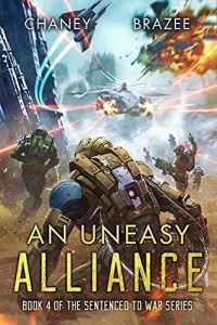 An Uneasy Alliance by Jonathan P. Brazee and J.N. Cheney