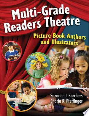 Free Download Children's Books Multi-Grade Readers Theatre: Picture Book Authors and Illustrators