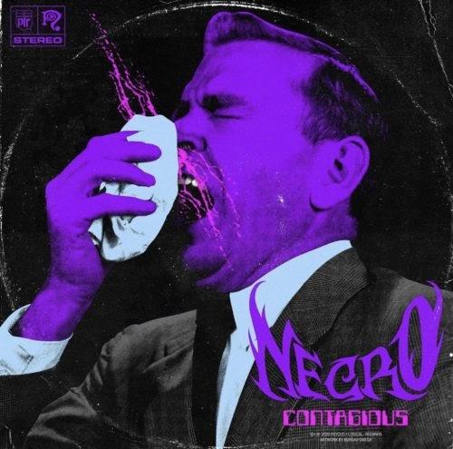 "Necro – ""Contagious"""
