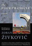 Zoran Zivkovic's 'The Fourth Circle'
