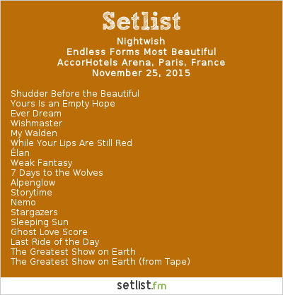 Nightwish Setlist AccorHotels Arena, Paris, France 2015, Endless Forms Most Beautiful