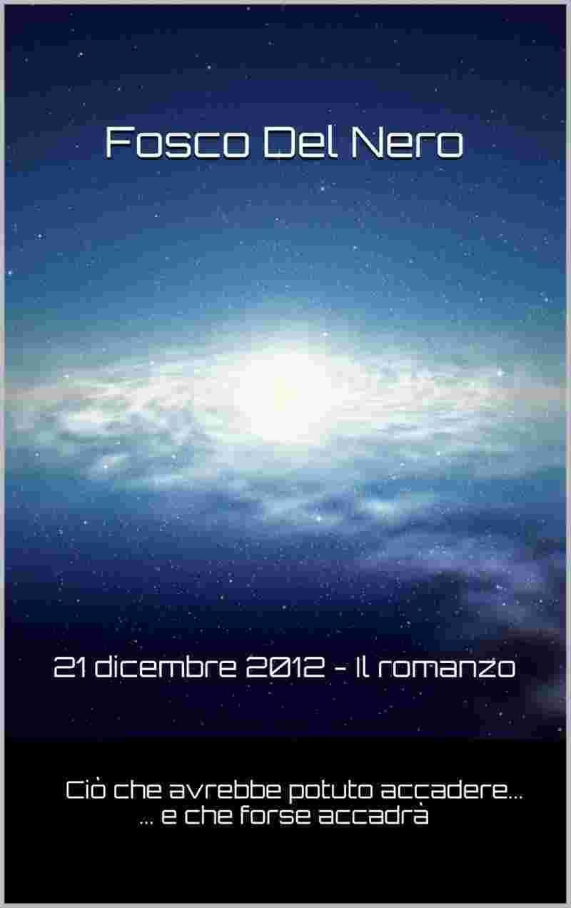 Copertina 21 dicembre 2012 - Il romanzo