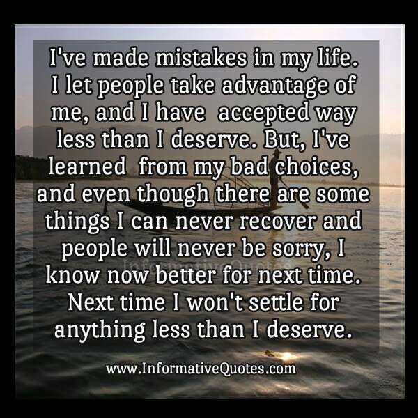 Dont Settle For Anything Less Than You Deserve Informative Quotes