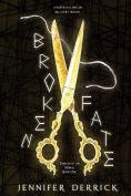 Title: Broken Fate, Author: Jennifer Derrick