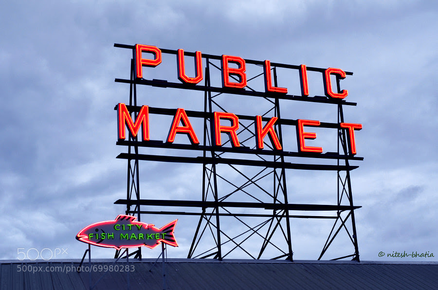 Photograph Pike Place - Public Market, Seattle by Nitesh Bhatia on 500px